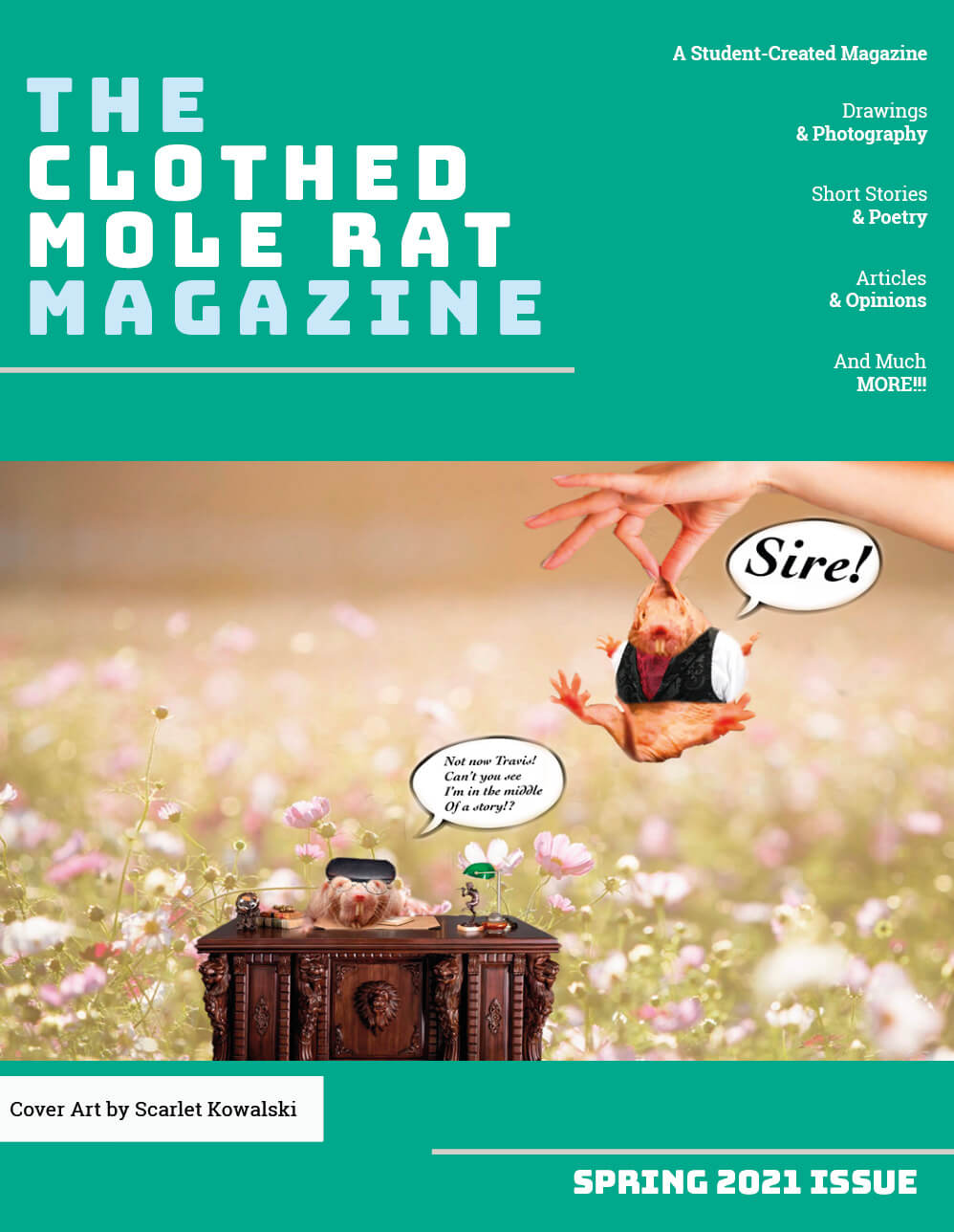 The Clothed Mole Rat - Spring 2021 Issue